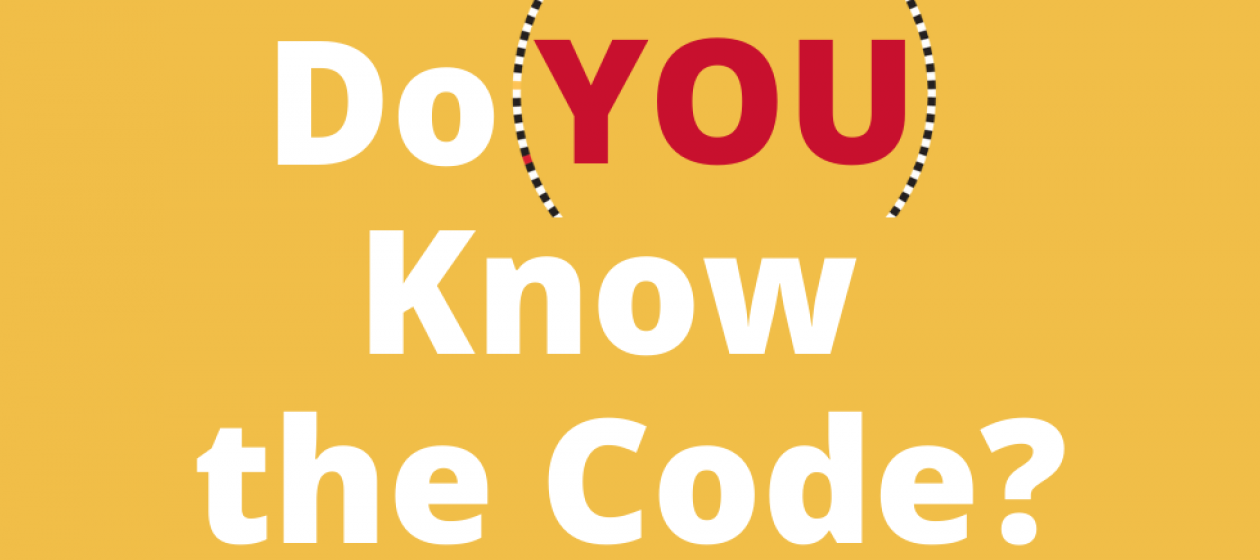 Do YOU Know the Code?